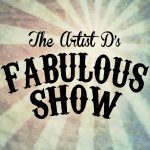 The Artist D's Fabulous Show