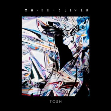 TOSH by OH, BE CLEVER