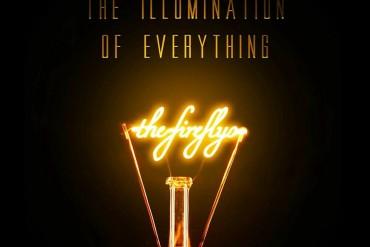 The Illumination of Everything