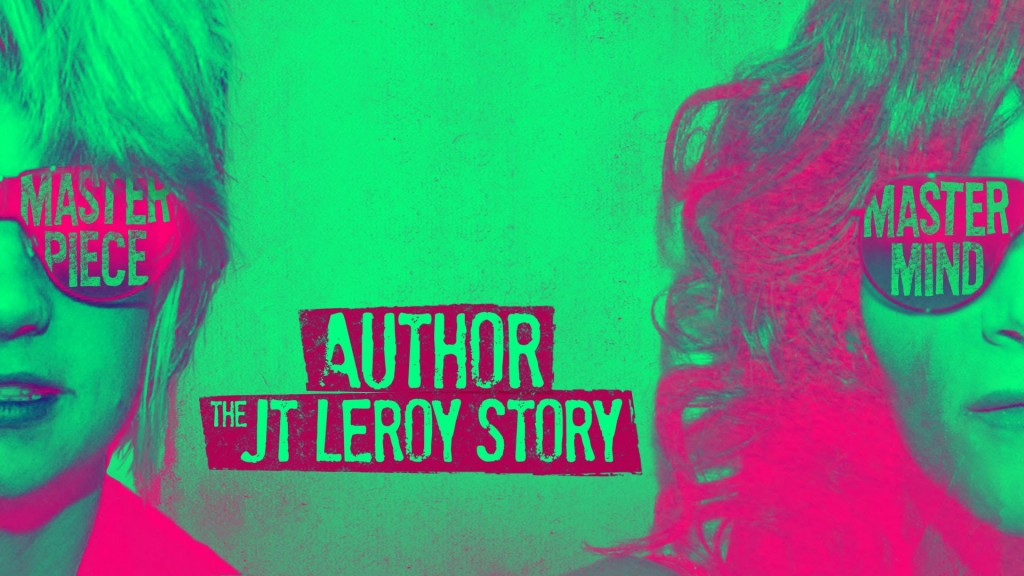 Stranger Than Fiction – Author: The JT LeRoy Story