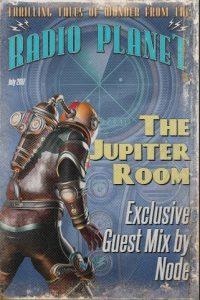 The Jupiter Room Transmissions July 2017: Node